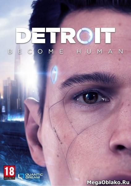 Detroit: Become Human (2019/RUS/ENG/MULTi/RePack от xatab)